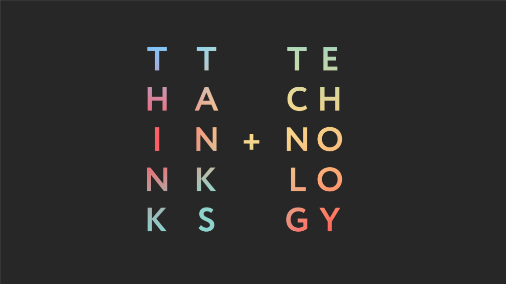 """Typographic visual with colourful text """"Think Tanks and Technology"""" on black background."""